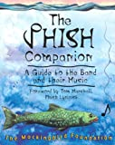 the Mockingbird Foundation: The Phish Companion: A Guide to the Band and Their Music