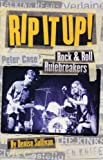 Sullivan, Denise: Rip It Up!: Rock &amp; Roll Rulebreakers