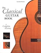 The Classical Guitar Book: A Complete…