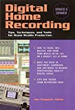 Chappell, Jon: Digital Home Recording: Tips, Techniques, and Tools for Home Studio Production