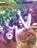 Mockingbird Foundation: The Phish Companion: A Guide to the Band and Their Music