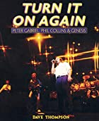 Turn It On Again: Peter Gabriel, Phil…