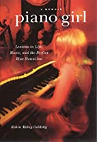 Piano Girl: Lessons in Life, Music, and the…