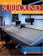 Pro Tools Surround Sound Mixing (Book) by…