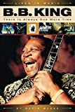 McGee, David: B.B. King: There Is Always One More Time