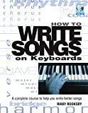 Rooksby, Rikky: How to Write Songs on Keyboards