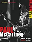 Bacon, Tony: Paul McCartney - Bass Master - Playing the Great Beatles Basslines: (Softcover/Tab)