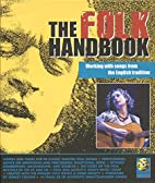 The Folk Handbook: Working with Songs from…