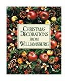 Rountree, Susan Hight: Christmas Decorations from Williamsburg