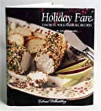 Gonzales, John R.: Holiday Fare: Favorite Williamsburg Recipes