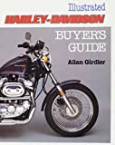 Girdler, Allan: Illustrated Harley-Davidson Buyer's Guide