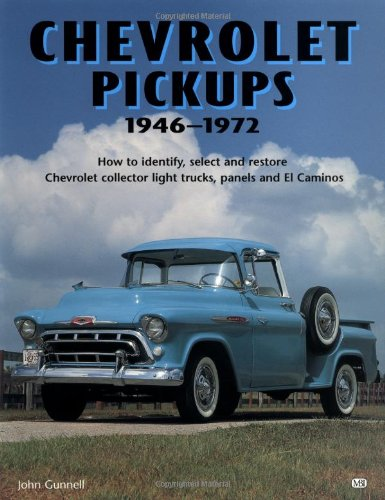 chevrolet-pickups-1946-1972-how-to-identify-select-and-restore-chevrolet-collector-light-trucks-motorbooks-workshop