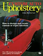 Custom Auto Upholstery: How to Design and…