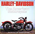 Harley-Davidson : The American Motorcycle :…