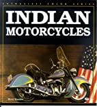 Indian Motorcycles (Enthusiast Color Series)…