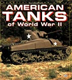 American Tanks of WWII (Enthusiast Color) by…