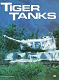 Green, Michael: Tiger Tanks