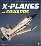 X-Planes at Edwards by Steve Pace