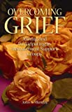 John S. Munday: Overcoming Grief: Joining and Participating in a Bereavement Support Group