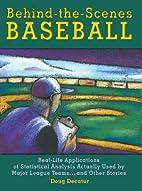 Behind-The-Scenes Baseball: Real-Life…