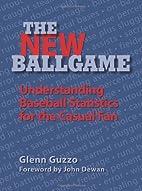 The New Ballgame: Understanding Baseball…