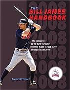 The Bill James Handbook 2008 by Baseball…