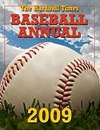 The Hardball Times Baseball Annual 2009 by…