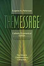 The Message: Catholic/Ecumenical Edition:…