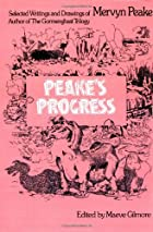 Peake's Progress by Mervyn Peake