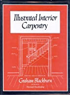 Illustrated Interior Carpentry by Graham…