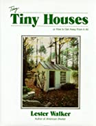 Tiny Houses: or How to Get Away From It All…