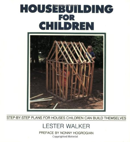 housebuilding-for-children-step-by-step-plans-for-houses-children-can-build-themselves