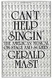 Mast, Gerald: Can't Help Singin'