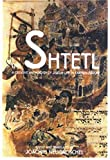 Neugroschel, Joachim: The Shtetl : A Creative Anthology of Jewish Life in Eastern Europe