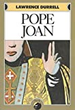 Durrell, Lawrence: Pope Joan