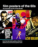 Nourmand, Tony: Film Posters of the 60s: The Essential Movies of the Decade