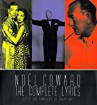 Noel Coward: The Complete Illustrated Lyrics…