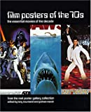 Nourmand, Tony: Film Posters of the 70s: The Essential Movies of the Decade from the Reel Poster Gallery Collection