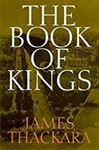 The Book of Kings by James Thackara