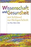 Eddy, Mary Baker: Wissenschaft Und Gesundheit: Science and Health