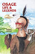 Osage Life and Legends: Earth People/Sky…