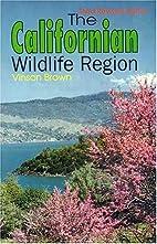 The Californian Wildlife Region, its common…
