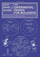 Experimental Design for Biologists by David…