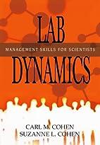 Lab Dynamics: Management Skills for…