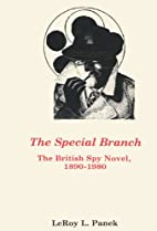 Special Branch: The British Spy Novel by…