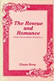 Reep, Diana: Rescue and Romance: Popular Novels Before World War I
