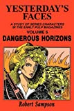 Robert Sampson: Yesterday's Faces: Volume 5: Dangerous Horizons