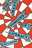 Browne, Ray B.: The Many Tongues of Literacy
