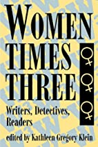 Women times Three : Writers, Detectives,…