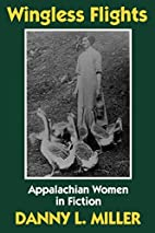 Wingless Flights: Appalachian Women in…